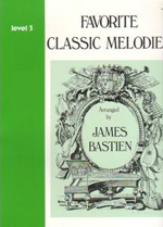 Bastien: Favorite Classic Melodies Level 3