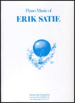 Satie, Piano Music Of Erik Satie