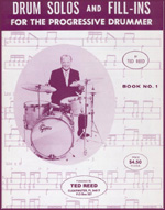 Drum Solos and Fill Ins for the Progressive Drummer by Ted Reed