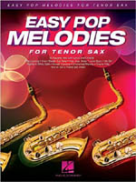 Easy Pop Melodies for Tenor Sax HL00125787